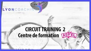 Circuit Training – Lyon B.F (Minimes France)